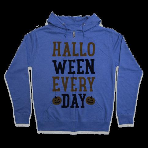 Halloween Every Day Zip Hoodie