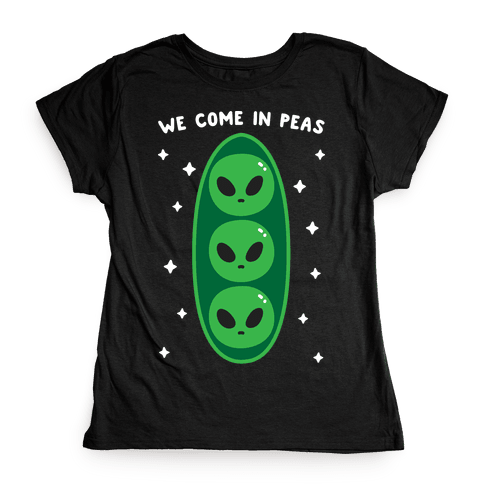 We Come In Peas Womens T-Shirt