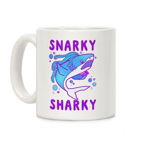Snarky Sharky Coffee Mug