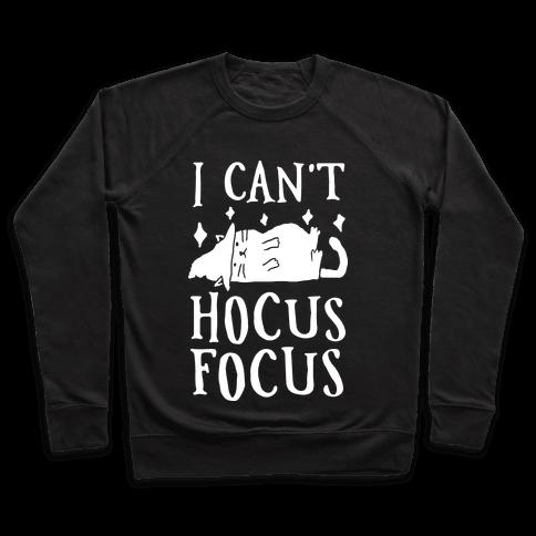 I Can't Hocus Focus Halloween Cat Pullover