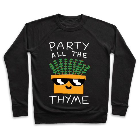 Party All The Thyme Pullover