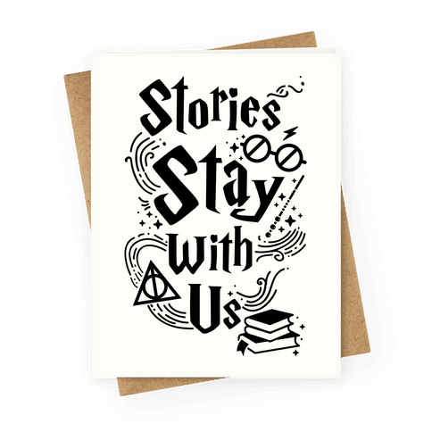 Stories Stay With You Greeting Card