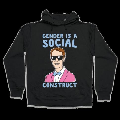Gender Is A Social Construct Bill Nye White Print Hooded Sweatshirt