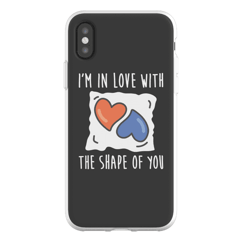 I'm In Love With The Shape Of You Tide Pod Phone Flexi-Case