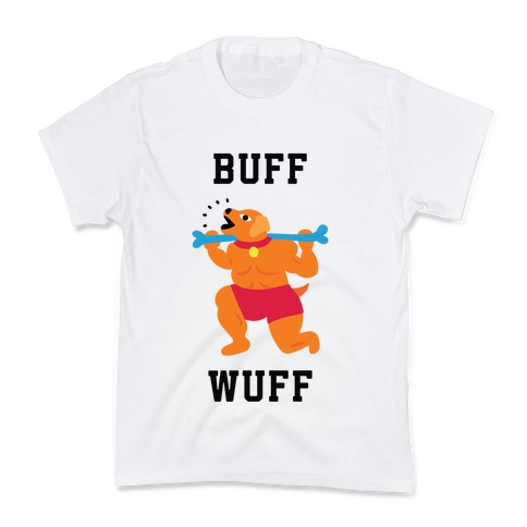 Buff Wuff Kids T-Shirt