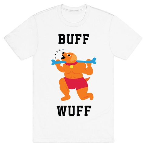 Buff Wuff T-Shirt
