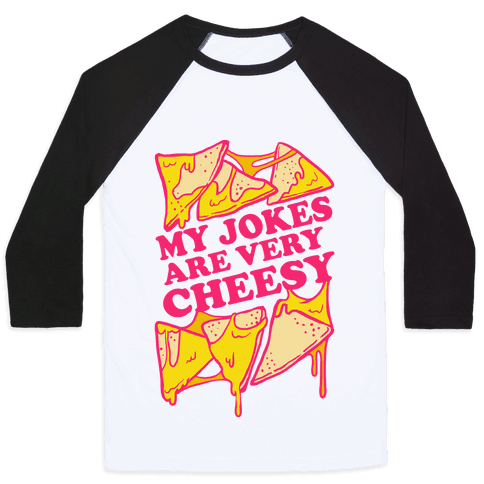 My Jokes Are Very Cheesy