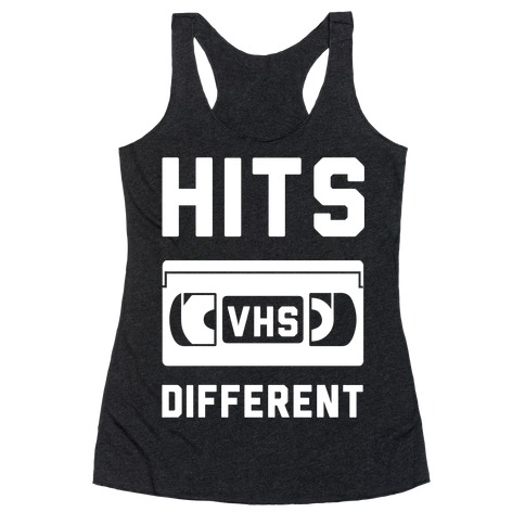 Hits Different VHS Racerback Tank Top