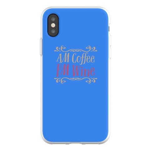 AM Coffee PM Wine Phone Flexi-Case