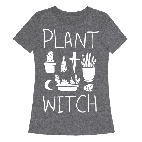 Plant Witch Womens T-Shirt