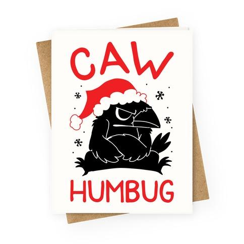 Caw Humbug Greeting Card