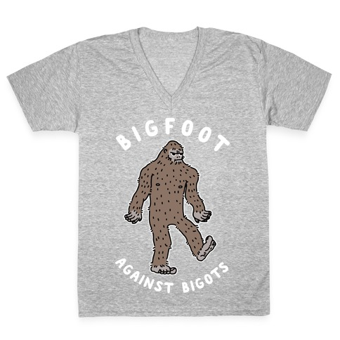 Bigfoot Against Bigots V-Neck Tee Shirt
