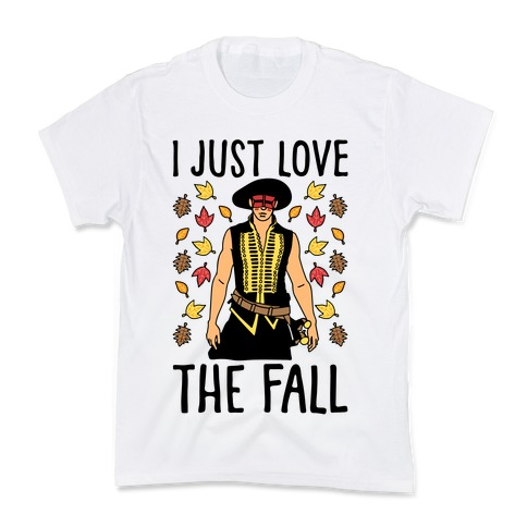 I Just Love The Fall Parody Kids T-Shirt