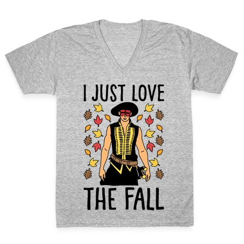 I Just Love The Fall Parody V-Neck Tee Shirt