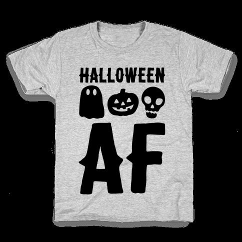 Halloween AF Kids T-Shirt