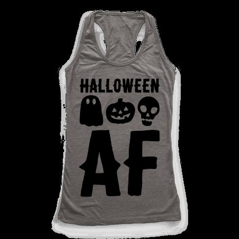 Halloween AF Racerback Tank Top