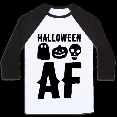 Halloween AF Baseball Tee