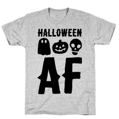 Halloween AF T-Shirt