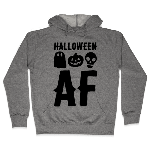 Halloween AF Hooded Sweatshirt