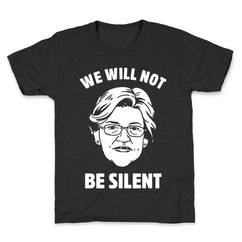We Will Not Be Silent (Elizabeth Warren) Kids T-Shirt