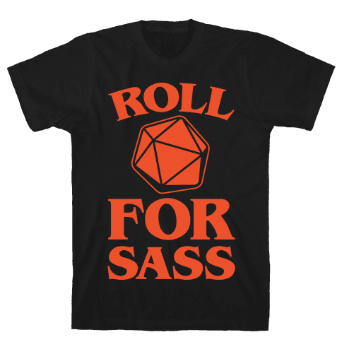 Roll For Sass D & D Parody White Print Mens T-Shirt