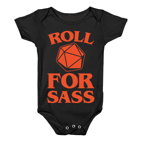 Roll For Sass D & D Parody White Print Baby Onesy