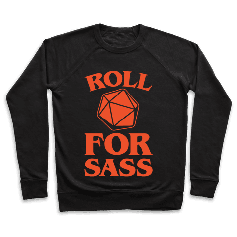 Roll For Sass D & D Parody White Print Pullover