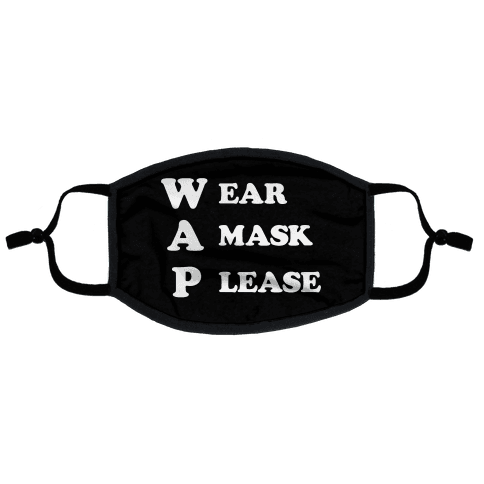 WAP Wear A Mask Please Parody Flat Face Mask