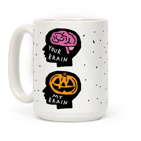 Your Brain My Brain Halloween Coffee Mug