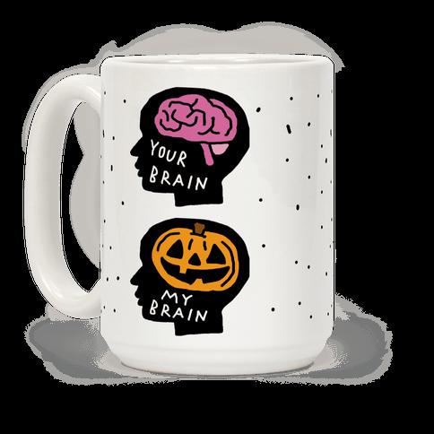 Your Brain My Brain Halloween