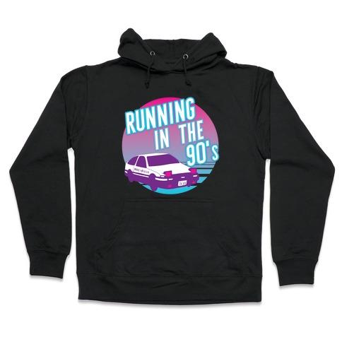 Running in the 90's Hooded Sweatshirt