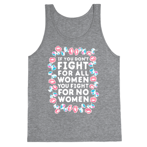 Fight For All Women Tank Top