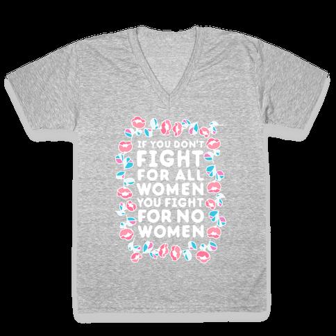 Fight For All Women V-Neck Tee Shirt