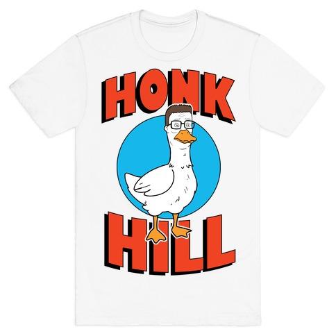 Honk Hill T-Shirt