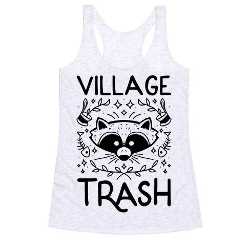 Village Trash Racerback Tank Top