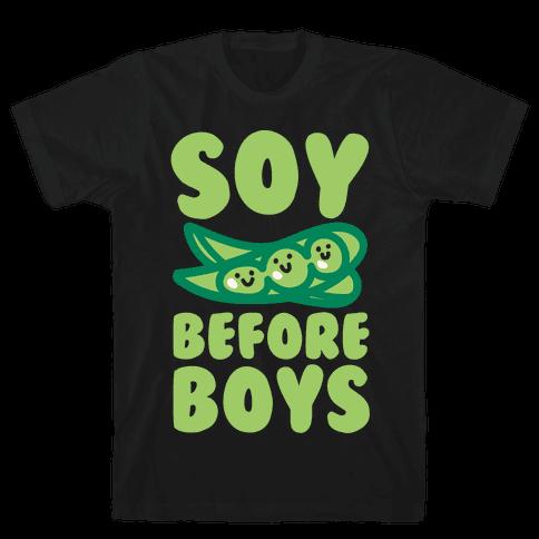 Soy Before Boys White Print Mens T-Shirt