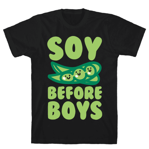 Soy Before Boys White Print Mens T-Shirt