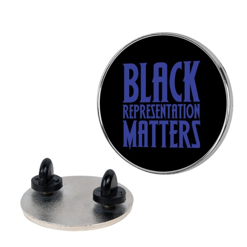 Black Representation Matters  pin