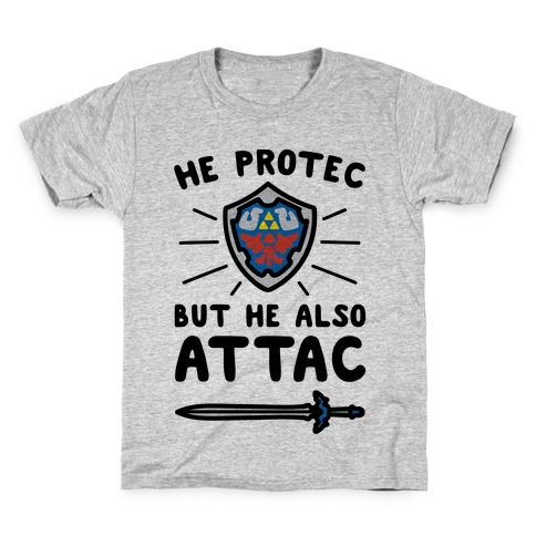 He Protec But He Also Attac Link Parody Kids T-Shirt