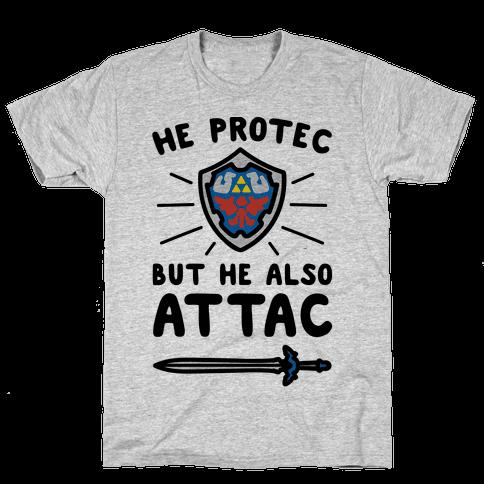 He Protec But He Also Attac Link Parody Mens T-Shirt