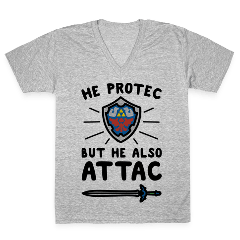 He Protec But He Also Attac Link Parody V-Neck Tee Shirt