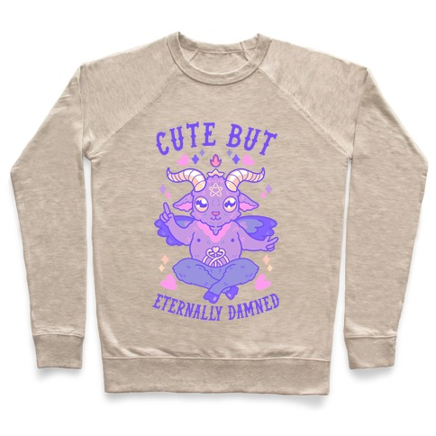 Cute But Eternally Damned Pullover