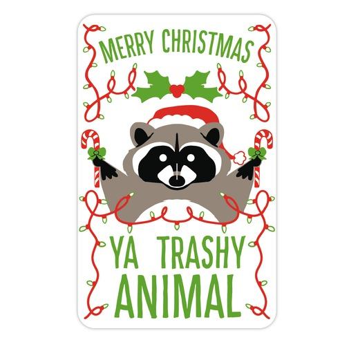 Merry Christmas Ya Trashy Animal Die Cut Sticker