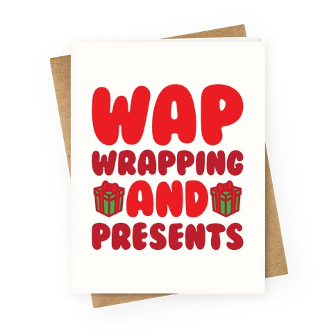 WAP Wrapping and Presents Parody Greeting Card
