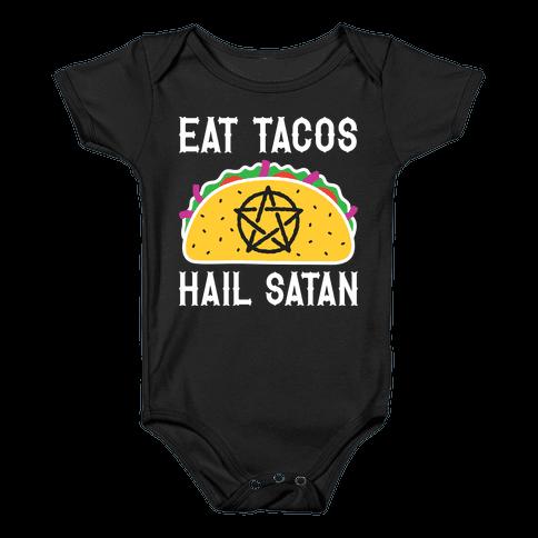 Eat Tacos Hail Satan Baby Onesy
