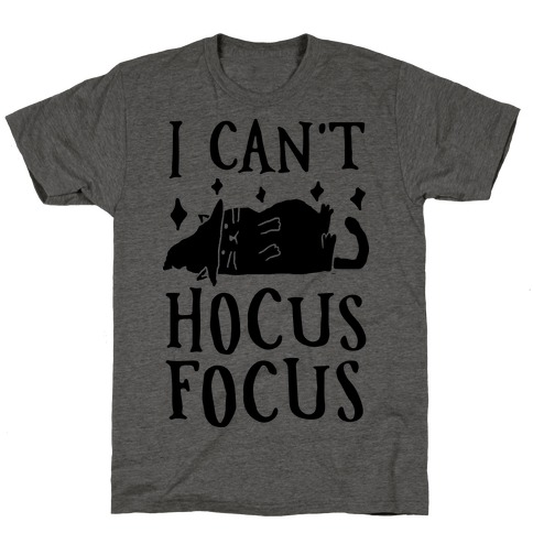 I Can't Hocus Focus Halloween Cat T-Shirt