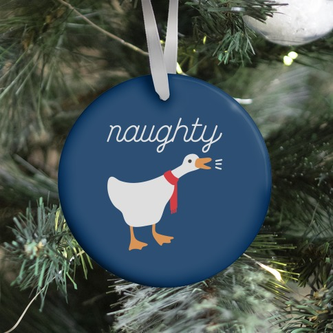 Naughty Goose Ornament