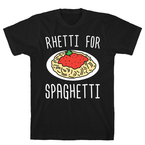 Rhetti For Spaghetti Mens T-Shirt
