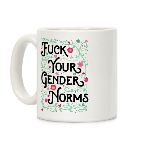F*** Your Gender Norms Coffee Mug