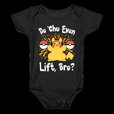 Do 'Chu Even Lift, Bro? Baby Onesy